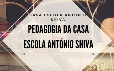 Pedagogia da Casa Escola António Shiva