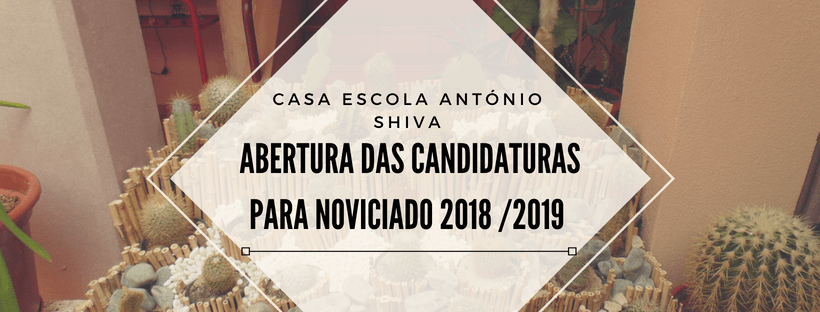 Abertura das candidaturas para noviciado 2018 /2019