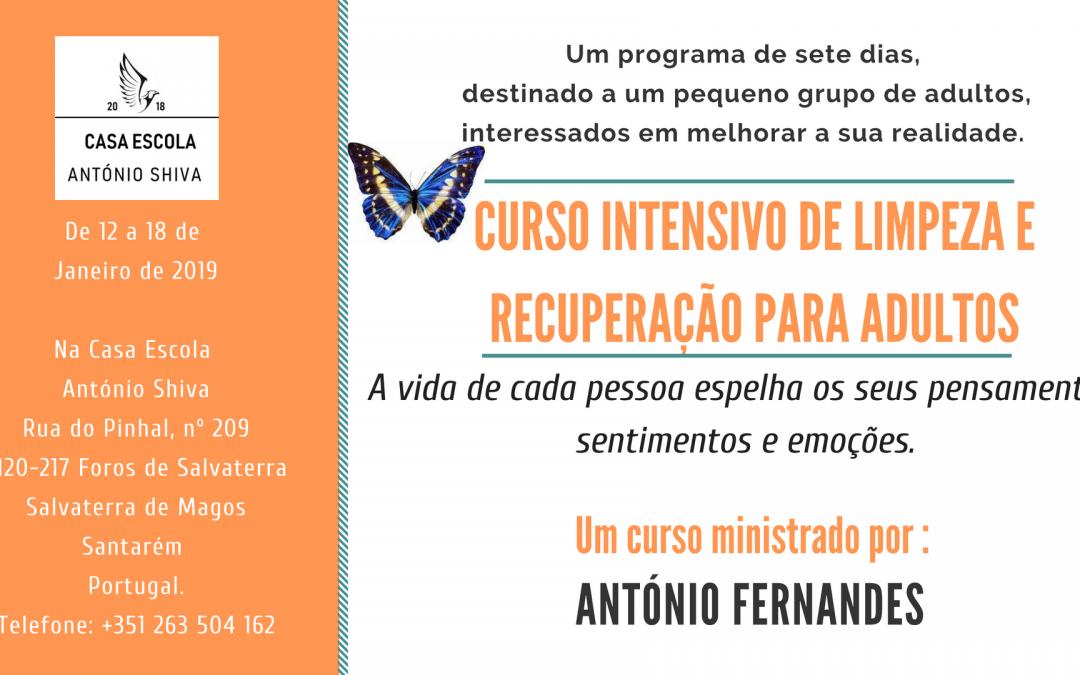 Curso intensivo de limpeza e recuperação para adultos- 12 a 18 Janeiro 2019