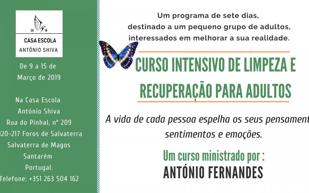 Curso intensivo de limpeza e recuperação para adultos- 9 a 15 de Março de 2019