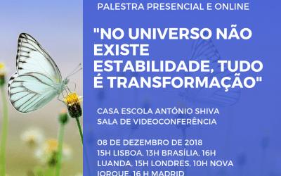 """Palestra: """"No universo não existe estabilidade, tudo é transformação"""""""