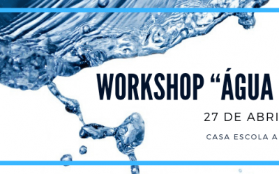 "Workshop ""Água é Vida"" – 27 de abril de 2019"