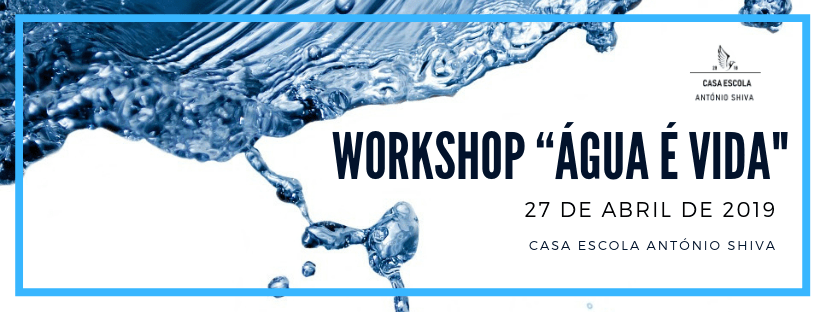 Workshop água é vida
