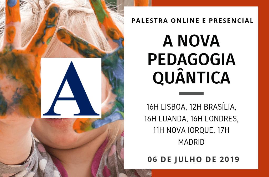 """Palestra """"A nova pedagogia quântica"""""""