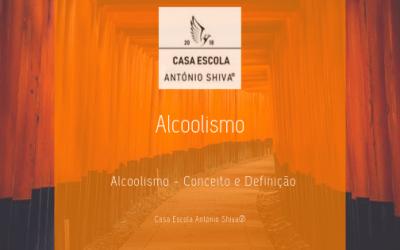 Alcoolismo – Conceito e Definição