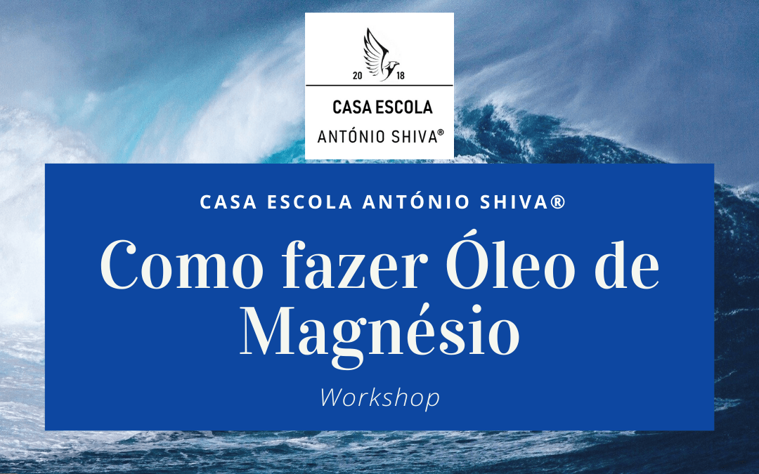 """""""Como fazer Óleo de Magnésio"""" – Workshop"""