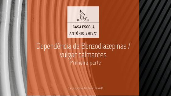 Dependência de Benzodiazepinas / vulgar calmantes