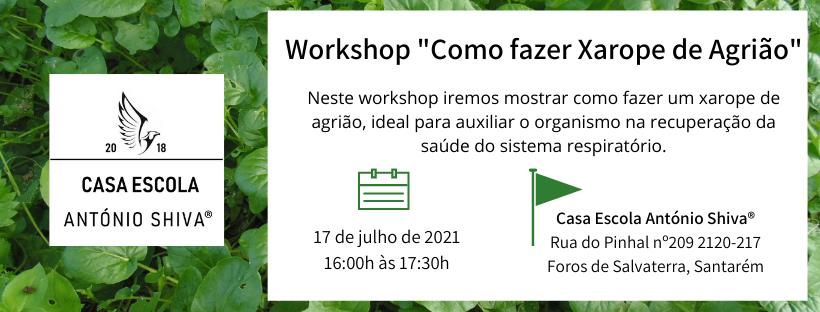 """Workshop: """"Xarope de Agrião"""""""